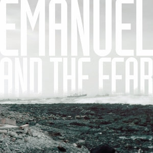 Emanuel and the Fear - EP
