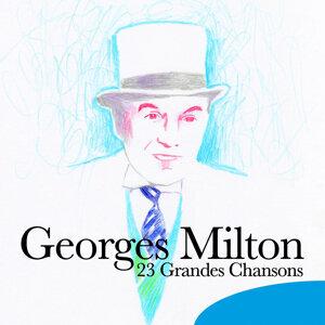 Georges Milton: 23 grandes chansons