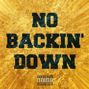 No Backin' Down