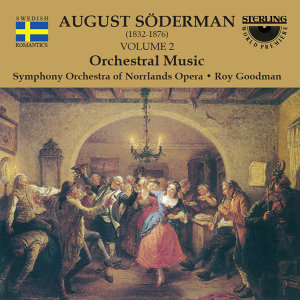 Söderman: Orchestral Music, Vol. 2