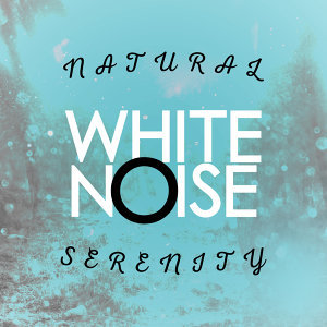 Natural White Noise Serenity