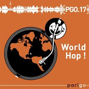World Hop! - Parigo No. 17