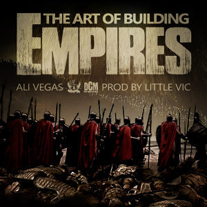 The Art of Building Empires