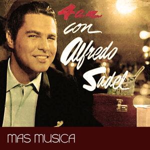 4 a.m. Con Alfredo Sadel: Más Música