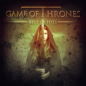 Game of Thrones - The Best of Hits