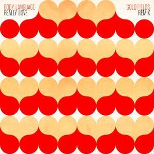 Really Love - Gold Fields Body Funk Remix