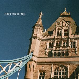 Bridge and the Wall