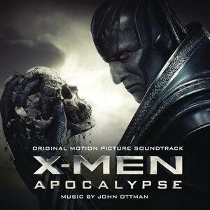 X-Men: Apocalypse (X戰警:天啟電影原聲帶) - Original Motion Picture Soundtrack