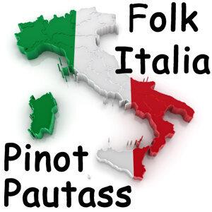 Folk Italia - Pinot Pautass