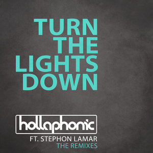 Turn The Lights Down - The Remixes