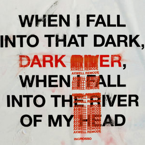 Dark River - Axwell Remode