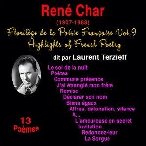 Florilège de la poésie française, Vol. 9: René Char (1907-1988) - 13 poèmes
