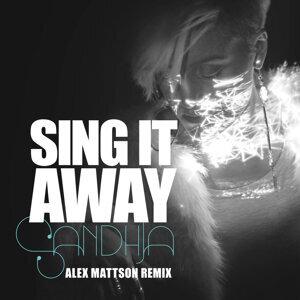 Sing It Away - Alex Mattson Remix