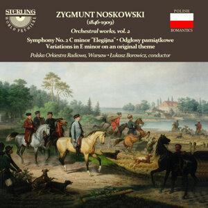 Noskowski: Orchestral Works, Vol. 2