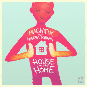 House Is My Home