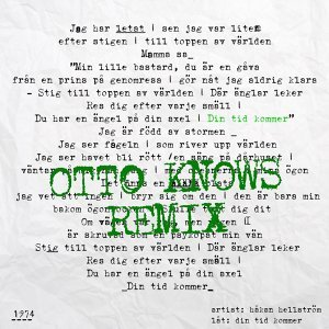 Din tid kommer - Otto Knows Remix