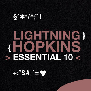 Lightning Hopkins: Essential 10