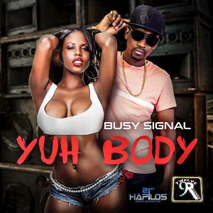 Yuh Body - Single