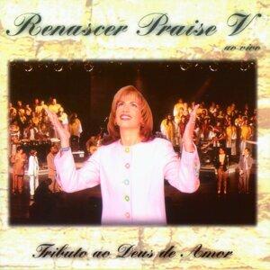 Renascer Praise 5 - Tributo ao Deus de Amor