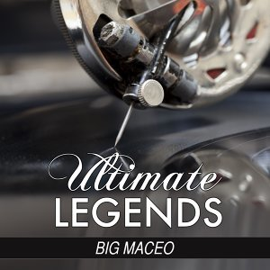 Saturday Night Blues - Ultimate Legends Presents Big Maceo