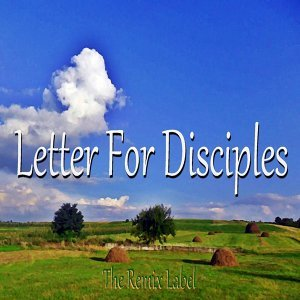 Letter for Disciples