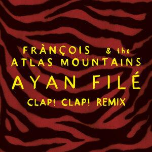 Ayan Filé - Clap! Clap! Remix