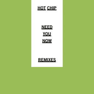 Need You Now - Remixes