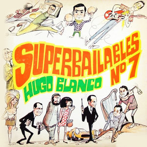 Super Bailables, No. 7