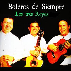 Boleros de Siempre: Los Tres Reyes