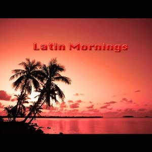 Latin Mornings