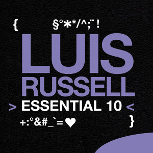 Luis Russell: Essential 10