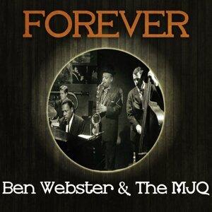 Forever Ben Webster & The MJQ