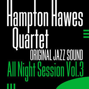 Original Jazz Sound: All Night Session, Vol. 3