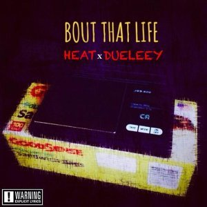 Bout That Life (feat. Dueleey)