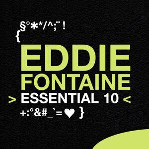 Eddie Fontaine: Essential 10