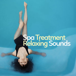 Spa Treatment: Relaxing Sounds