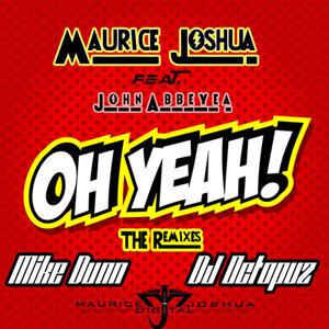 Oh Yeah (feat. John Abbeyea)
