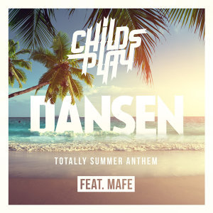 Dansen - Totally Summer Anthem