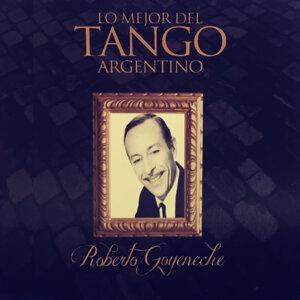 Roberto Goyeneche: Lo Mejor del Tango Argentino
