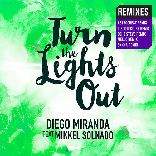 Turn the Lights Out (Remixes)
