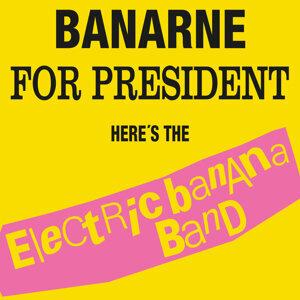 Banarne For President