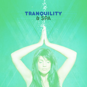 Tranquility & Spa