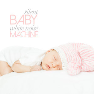 Silent Baby: White Noise Machine