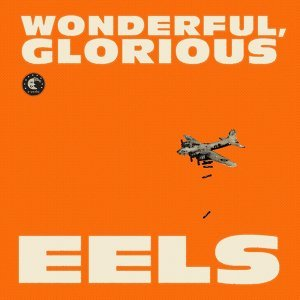 Wonderful, Glorious - Deluxe Version