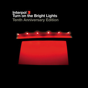 Turn On The Bright Lights - Tenth Anniversary Edition