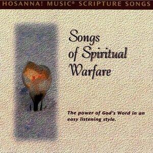 Hosanna! Music Scripture Songs: Songs of Spiritual Warfare