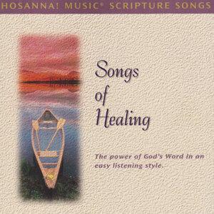 Hosanna! Music Scripture Songs: Songs of Healing