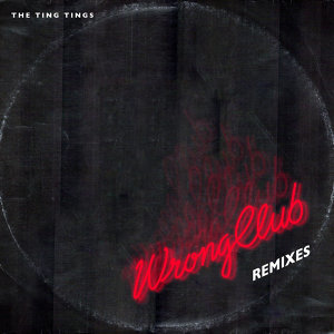 Wrong Club - Remixes