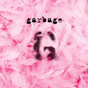 Garbage - 20th Anniversary Standard Edition (Remastered)