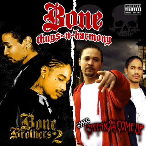 Still Creepin on ah Come Up & Bone Brothers 2 (Deluxe Edition)